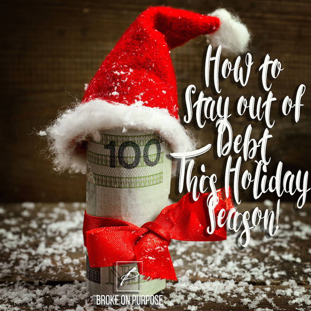 Stay out of Debt this Holiday Season with These Five Tips.