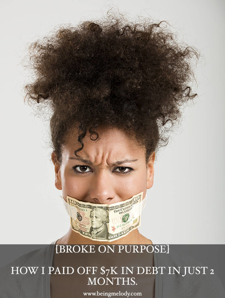 How we paid off $7K in debt in just two months | Broke on Purpose| www.livingbrokeonpurpose.com