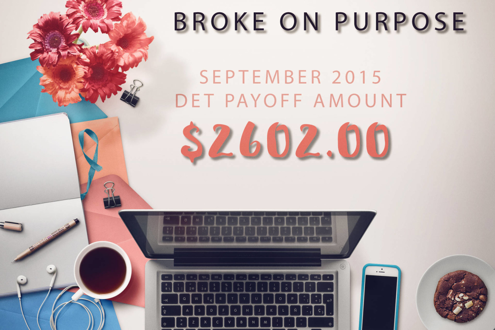 September Broke on Purpose Payoff Report