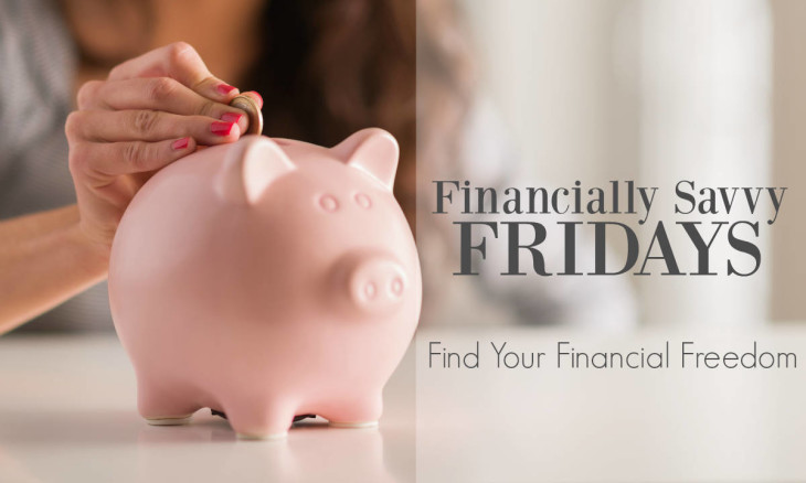 Live Broke on Purpose and follow the Financially Savvy Fridays Series!