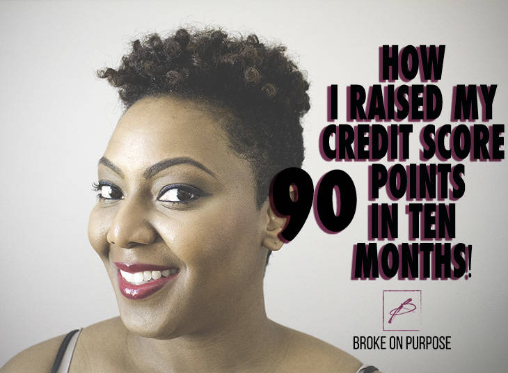 An article with featuring tips on how to raise your credit score. www.livebrokeonpurpose.com