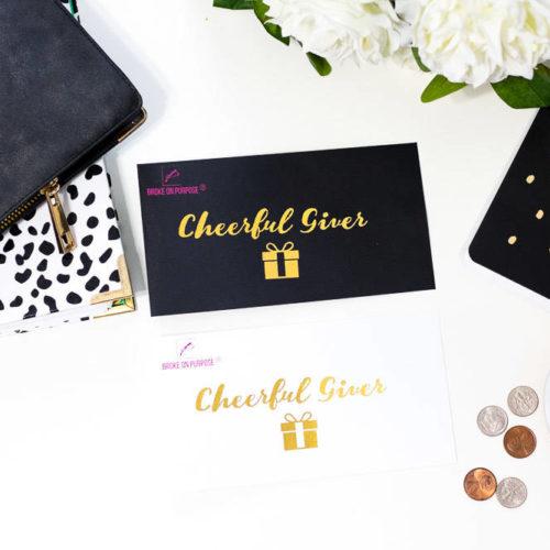 Broke on Purpose Cheerful Giver Money Envelope