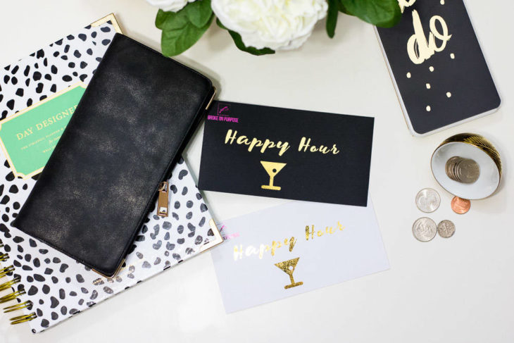 Broke on Purpose Money Envelope Happy Hour