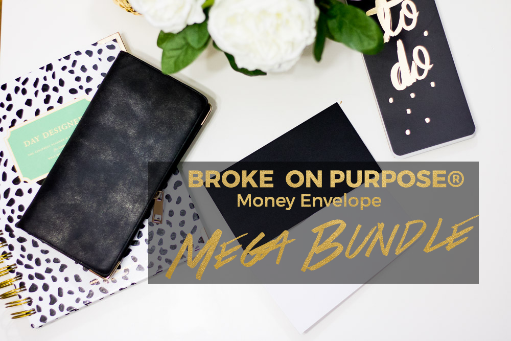 Broke on Purpose Money Envelope System Mega Bundle www.livebrokeonpurpose.com