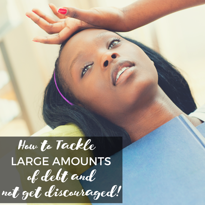 How to tackle large amounts of debt without becoming discouraged. -Broke On Purpose