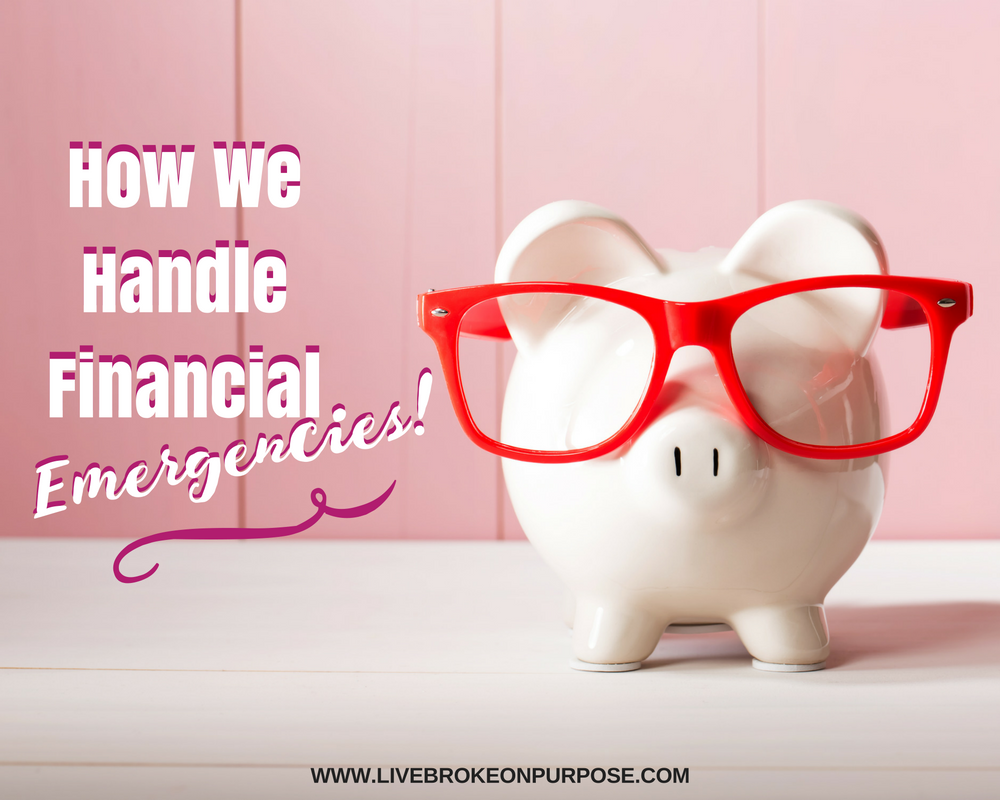 How we handle financial emergencies | Broke on Purpose