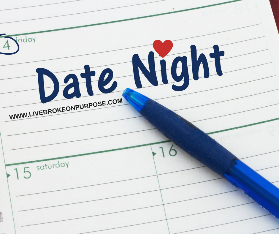 HOW TO PAY OFF DEBT AND STILL HAVE DATE NIGHT www.livebrokeonpurpose.com