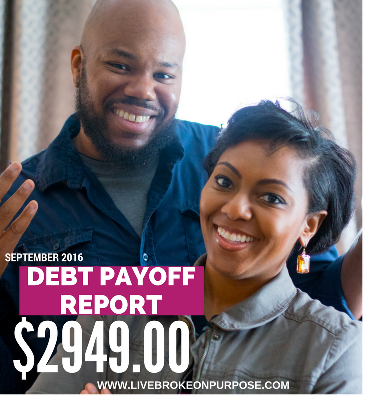 BROKE ON PURPOSE DEBT PAYOFF REPORT SEPTEMBER 2016