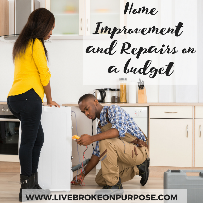 Home improvement and repairs on a budget www.livebrokeonpurpose.com