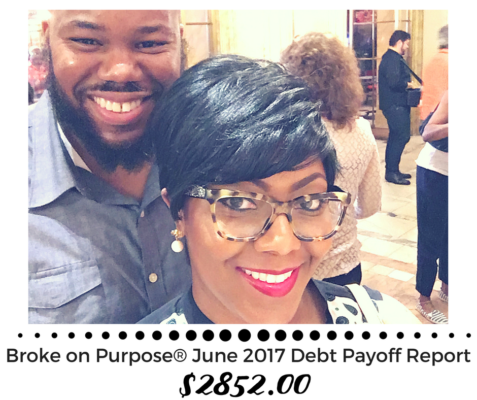 Broke on Purpose June 2017 Debt Payoff Report