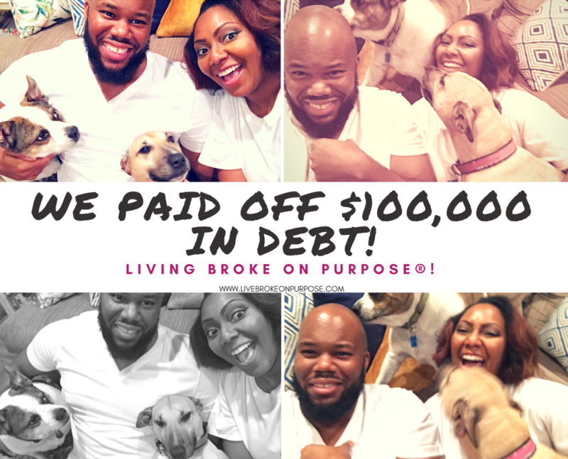 We paid off $100,000 Living Broke on Purpose www.livebrokeonpurpose.com