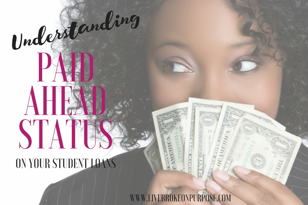 Understanding Paid Ahead Status on Your Student Loans